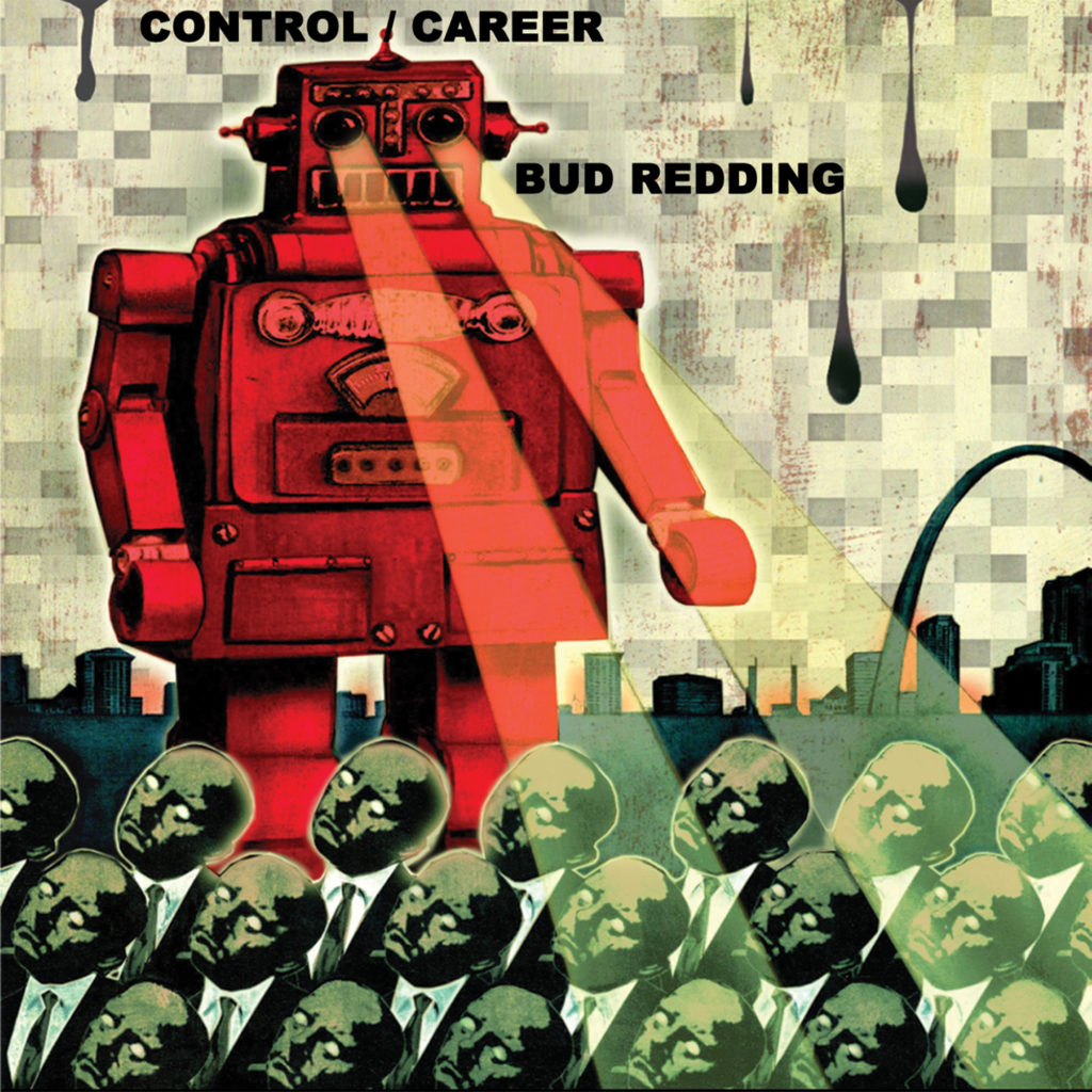 BUD REDDING - Control / Career - Front Cover