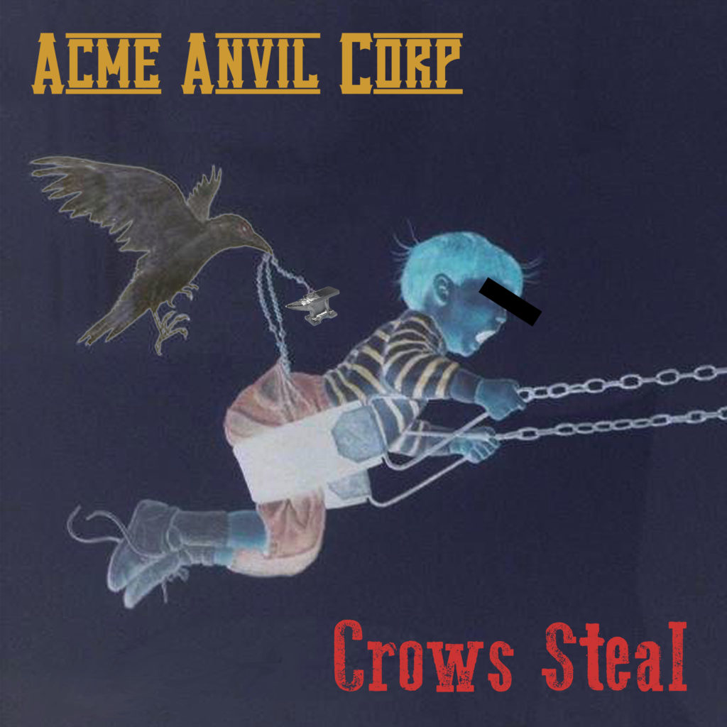 ACME ANVIL CORP - Crows Steal - Front Cover